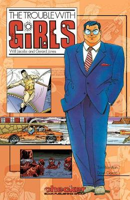 The Trouble with Girls - Jacobs, Will, and Jones, Gerard