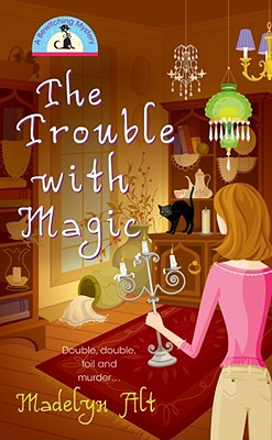 The Trouble with Magic - Alt, Madelyn