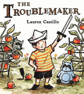 The Troublemaker - Castillo, Lauren