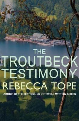 The Troutbeck Testimony - Tope, Rebecca