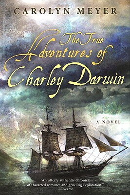 The True Adventures of Charley Darwin - Meyer, Carolyn