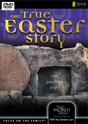 The True Easter Story: the Promise Kept - Vander Laan, Ray (Author) Markham, Judith (Author) Vander Laan, Ray (With)