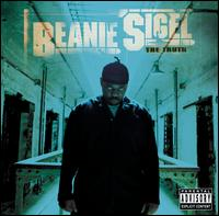The Truth - Beanie Sigel
