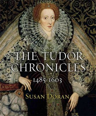 The Tudor Chronicles - Doran, Susan