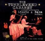 The Tumbleweed Cabaret: Dream #1