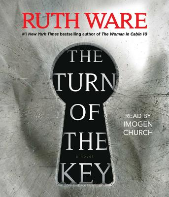The Turn of the Key - Ware, Ruth, and Church, Imogen (Read by)