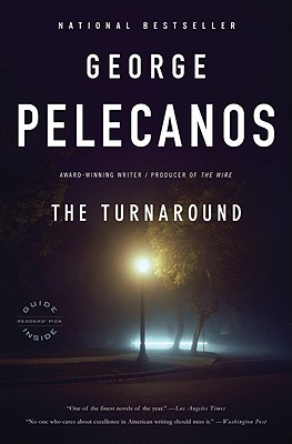The Turnaround - Pelecanos, George P