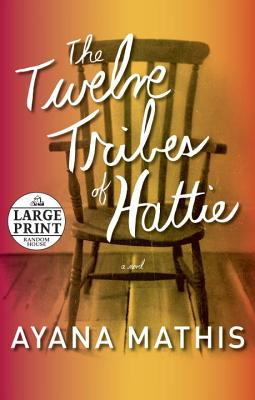 The Twelve Tribes of Hattie - Mathis, Ayana