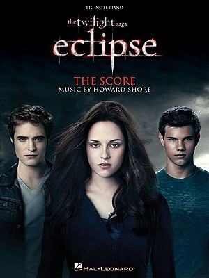 The Twilight Saga - Eclipse: Music from the Motion Picture Score - Shore, Howard (Composer)