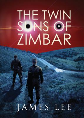 The Twin Suns of Zimbar - Lee, James, Dr.