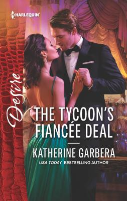The Tycoon's Fiancee Deal - Garbera, Katherine