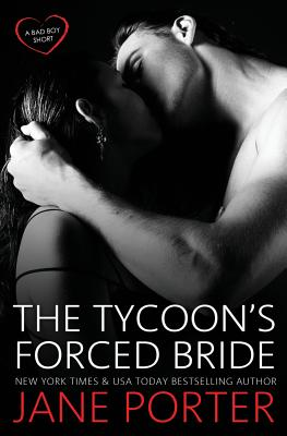 The Tycoon's Forced Bride - Porter, Jane
