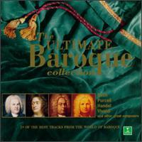 The Ultimate Baroque Collection - Alison Bury (violin); Dorina Frati (mandolin); English Baroque Soloists; Equale Brass Ensemble; Gérard Jarry (violin);...