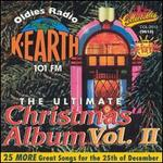 The Ultimate Christmas Album, Vol. 2: K-Earth 101 FM