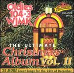 The Ultimate Christmas Album, Vol. 2: WJMK 104.3 Chicago