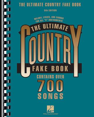 The Ultimate Country Fake Book: C Instruments - Hal Leonard Publishing Corporation (Creator)