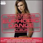 The Ultimate Euphoric House Album