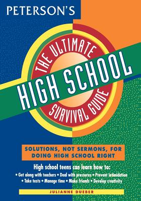 The Ultimate High School Survival Guide - Dueber, Julianne