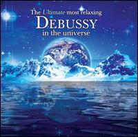 The Ultimate Most Relaxing Debussy in the Universe - Akira Eguchi (pianette); Carmina Quartet; Chee-Yun (violin); Eric le Sage (piano); Maxence Larrieu (flute); Michel Béroff (piano); Paul Meyer (clarinet); Susanna Mildonian (harp); Orchestre National de Lyon; Emmanuel Krivine (conductor)