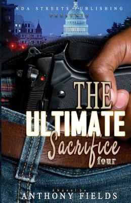 The Ultimate Sacrifice 4 - Fields, Anthony