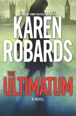 The Ultimatum: An International Spy Thriller - Robards, Karen