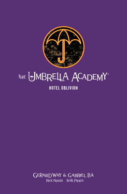 The Umbrella Academy Library Edition Volume 3: Hotel Oblivion - Way, Gerard, and Lemire, Jeff (Introduction by)