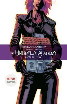The Umbrella Academy Volume 3: Hotel Oblivion - Way, Gerard, and Lemire, Jeff (Introduction by)