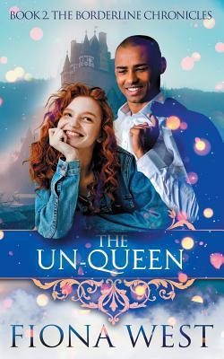 The Un-Queen - West, Fiona