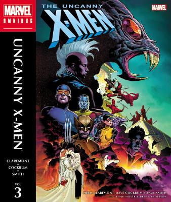 The Uncanny X-Men Omnibus, Volume 3 - Claremont, Chris (Text by)