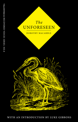 The Unforeseen - Macardle, Dorothy