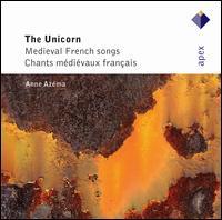 The Unicorn: Medieval French Songs - Anne Azéma (soprano); Barbara Stanley (flute); Cheryl Ann Fulton (harp); Cithara Angelica; Fabrizio Reginato (vielle);...