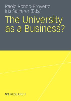 The University as a Business - Saliterer, Iris (Editor)