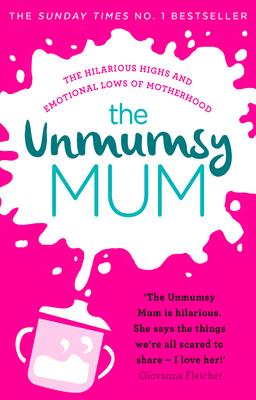 The Unmumsy Mum - The Unmumsy Mum