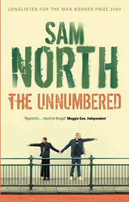 The Unnumbered - North, Sam
