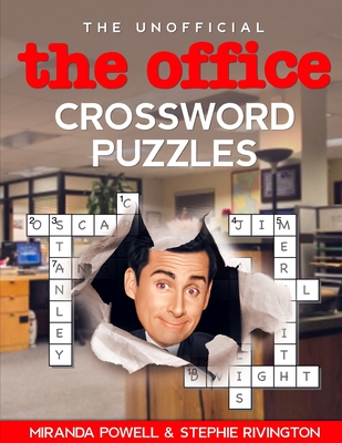 The Unofficial THE OFFICE Crossword Puzzles - Rivington, Stephie, and Powell, Miranda