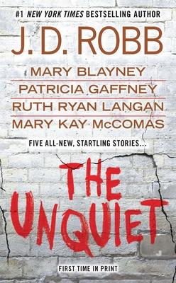 The Unquiet - Robb, J D
