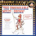 The Unsinkable Molly Brown [Original Broadway Cast]