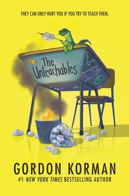 The Unteachables - Korman, Gordon