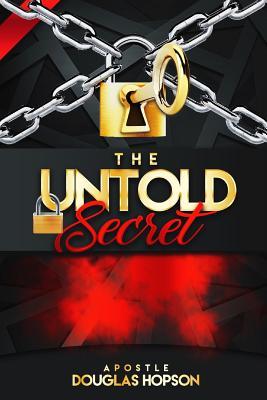 The Untold Secret - Hopson, Douglas