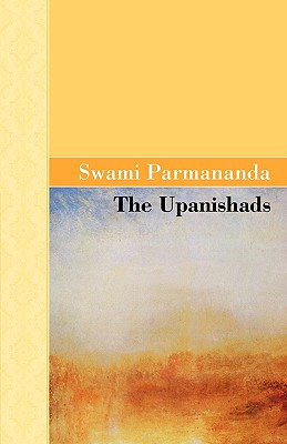 The Upanishads - Parmananda, Swami
