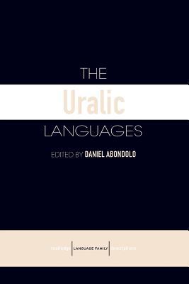 The Uralic Languages - Abondolo, Daniel