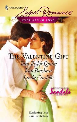 The Valentine Gift - Quinn, Tara Taylor, and Brashear, Jean, and Cardillo, Linda