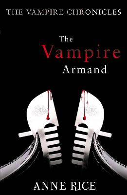 The Vampire Armand - Rice, Anne