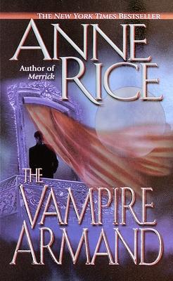 The Vampire Armand - Rice, Anne, Professor