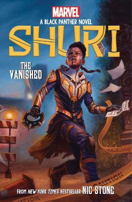 The Vanished (Shuri: A Black Panther Novel #2) - Stone, Nic