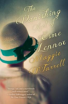 The Vanishing Act of Esme Lennox - O'Farrell, Maggie