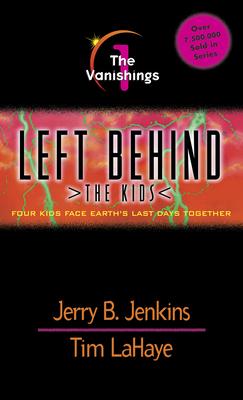 The Vanishings - Jenkins, Jerry B, and LaHaye, Tim