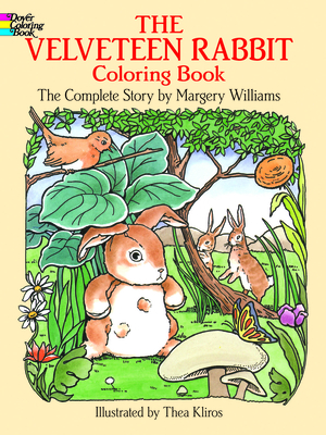 The Velveteen Rabbit Coloring Book: The Complete Story - Williams, Margery