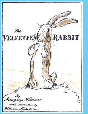 The Velveteen Rabbit: Or How Toys Become Real - Bianco, Margery