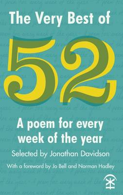 The Very Best of 52 - Davidson, Jonathan (Editor), and Bell, Jo (Foreword by), and Hadley, Norman (Foreword by)